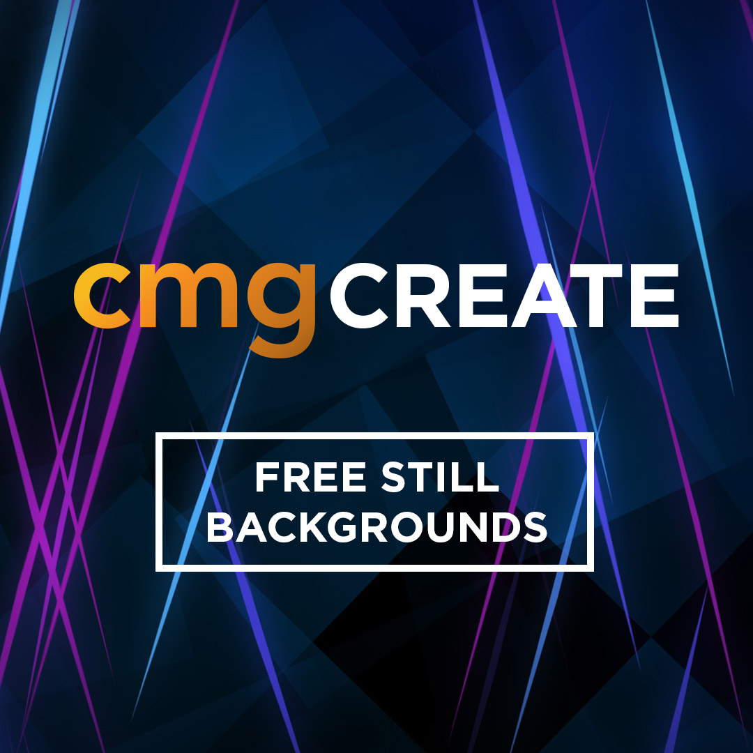 CMG Create Free Still Backgrounds